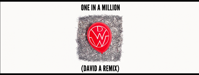 Down With Webster – One In A Million (David A Remix) | Big Moves