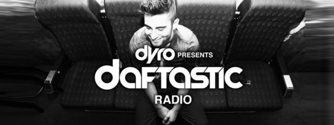 Dyro Presents Daftastic Radio | Blendsday