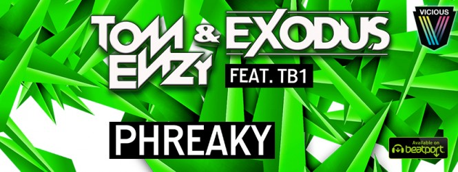 Phreaky – Tom Enzy and Exodus feat. TB1 | Big Moves