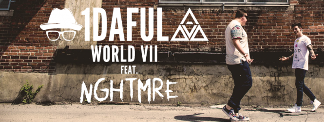1DAFUL WORLD VIII Feat. NGHTMRE (1 Hour Show)