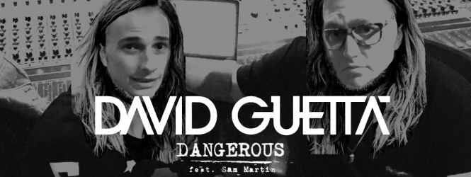 Dangerous (1DAFUL Remix) – David Guetta ft. Sam Martin | FREE DOWNLOAD