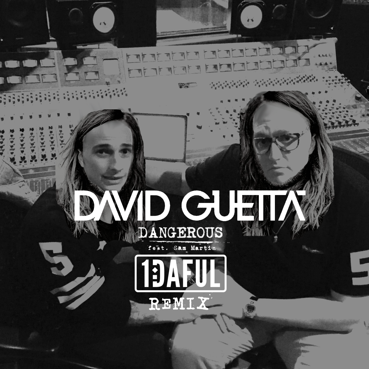Dangerous 1DAFUL Remix - David Guetta ft. Sam Martin - Artwork